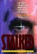 Stalked: A True Story