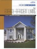 Home Designs for Energy-Efficient Living