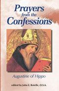 Prayers from the Confessions Saint Augustine