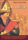 Confessions (I/1) 2nd (Second) Edition 2012 (The Works of Saint Augustine: A Translation for...