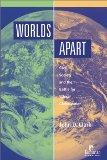 Worlds Apart: Civil Society and the Battle for Ethical Globalization