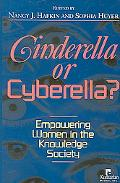 Cinderella or Cyberella? Empowering Women in the Knowledge Society