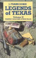Legends of Texas Pirates' Gold and Other Tales