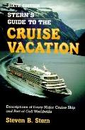 Stern's Guide to the Cruise Vacation - Steven B. Stern - Paperback - 6th ed