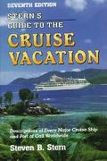Stern's Guide to the Cruise Vacation Seventh Edition - Steven B. Stern - Paperback