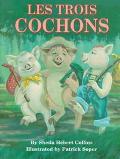 Les Trois Cochons