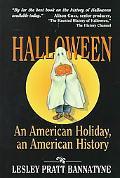Halloween An American Holiday, an American History