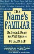 Name's Familiar Mr. Leotard, Barbie, and Chef Boy-Ar-Dee