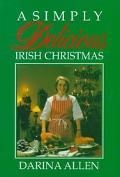 Simply Delicious Irish Christmas