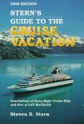 Stern's Guide to the Cruise Vacation: 1999