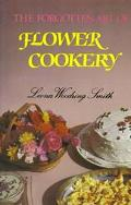 Forgotten Art of Flower Cookery