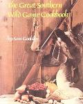 Great Southern Wild Game Cookbook