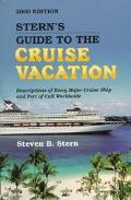 Stern's Guide to the Cruise Vacation 2000