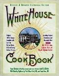 White House Cookbook: Centennial Edition