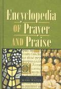 Encyclopedia of Prayer and Praise