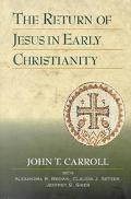 Return of Jesus in Early Christianity