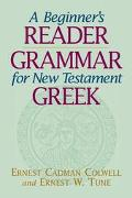 Beginner's Reader-Grammar for New Testament Greek