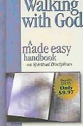 Walking With God A Made Easy Handbook on Spiritual Disciplines