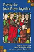 Praying The Jesus Prayer Together