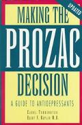 Making the Prozac Decision: A Guide to Anti-Depressants - Carol A. Turkington - Paperback