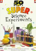 50 Nifty Super Science Experiments - Lisa Taylor Melton - Paperback