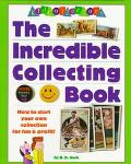 The Kid Collectors: The Incredible Collecting Book - K. D. Kuch - Paperback