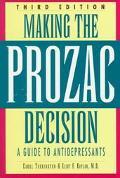 Making the Prozac Decision
