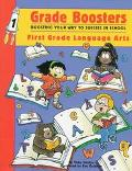 Grade Boosters: Boosting your way to Success in ZSchool: First Grade Language Arts