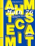 Saxon Math 76: An Incremental Development: Homeschool Packet (Including Suggestions for Cour...