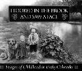I Looked in the Brook and Saw a Face: Images of Childhood in Early Colorado