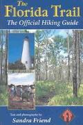 Florida Trail The Official Hiking Guide