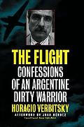 Flight Confessions of an Argentine Dirty Warrior