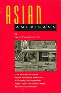 Asian Americans Oral Histories of First to Fourth Generation Americans from China, the Phili...