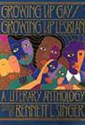 Growing Up Gay/Growing Up Lesbian A Literary Anthology