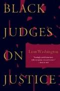 Black Judges on Justice: Perspectives from the Bench - Linn Washington - Hardcover