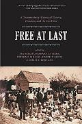 Free at Last A Documentary History of Slavery, Freedom, and the Civil War
