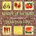 Recipe of Memory Five Generations of Mexican Cuisine