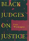Black Judges on Justice Perspectives from the Bench