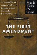 First Amendment Transcripts of the Oral Arguments Made Before the Supreme Court in Sixteen K...