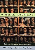 Visual Display Culture Beyond Appearances