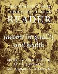 Society and Population Health Reader Income Inequality and Health