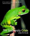 Biodiversity Crisis Losing What Counts