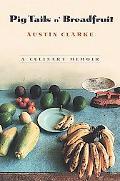 Pig Tails 'N Breadfruit A Culinary Memoir