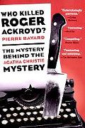 Who Killed Roger Ackroyd? The Mystery Behind the Agatha Christie Mystery