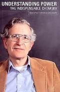 Understanding Power The Indispensible Chomsky