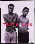 Truth and Lies Stories from the Truth and Reconciliation Commission in South Africa