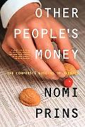 Other People's Money The Corporate Mugging of America