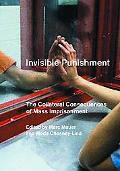 Invisible Punishment The Collateral Consequences of Mass Imprisonment