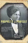 Prophets Of Protest Reconsidering The History Of American Abolitionism