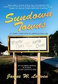 Sundown Towns A Hidden Dimension of American Racism